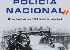 """""""HISTORIA DE LA POLICIA NACIONAL"""". PRESENTACION DEL LIBRO DE JOSE EUGENIO FERNANDEZ BARALLOBRE"""