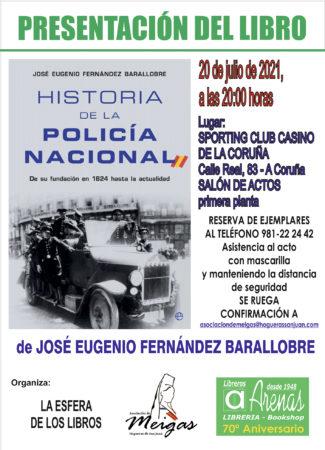 "PRESENTATION OF ""HISTORY OF THE NATIONAL POLICE"" BY JOSE EUGNEIO FERNANDEZ BARALLOBRE"